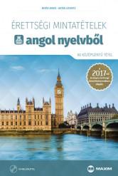 Érettségi mintatételek angol nyelvből (80 középszintű tétel) CD-melléklettel – A 2017-től érvényes érettségi követelményrendszer alapján