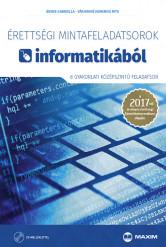 Érettségi mintafeladatsorok informatikából (8 gyakorlati középszintű feladatsor) – 2017-től érvényes