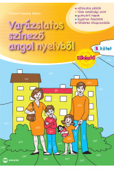 """Varázslatos színező angol nyelvből Előkészítő """"B"""" kötet"""