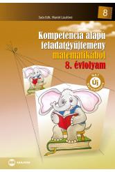 Kompetencia alapú feladatgyűjtemény matematikából – 8. évfolyam