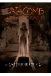 Catacomb - Az eltemetett múlt