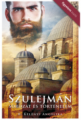Szulejmán - Sorozat és történelem (e-könyv)