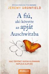 A fiú, aki követte az apját Auschwitzba (e-könyv)