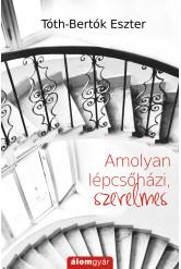 Amolyan lépcsőházi, szerelmes (e-könyv)