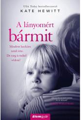A lányomért bármit (e-könyv)