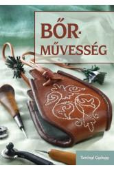 Bőrművesség - Zacskó - Erszény - Bugyelláris (2. változatlan kiadás)