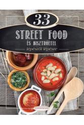 33 Street Food és bisztróétel lépésről lépésre