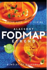 Alacsony FODMAP étrend - Elmélet és gyakorlat
