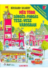 Még több sürgés-forgás Tesz-Vesz Városban - Bővített kiadás - hat új történettel