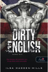 Dirty English - Balhés Brit