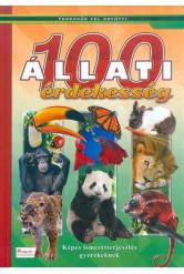 100 állati érdekesség - Képes ismeretterjesztés gyerekeknek - Fedezzük fel együtt!