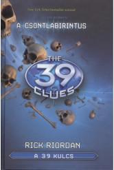 The 39 Clues - A 39 kulcs 01. - A csontlabirintus