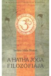 A Hatha jóga filozófiája - A himalájai tradíció könyvei