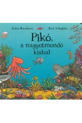 Pikó, a nagyotmondó kishal