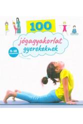 100 jógagyakorlat gyerekeknek - 3-12 éveseknek