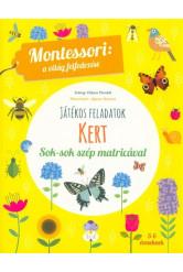 Kert - Montessori foglalkoztató füzet 5-6 éveseknek