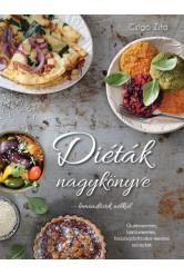 Diéták nagykönyve - lemondások nélkül - Gluténmentes, laktózmentes, hozzáadottcukor-mentes receptek