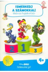Ismerkedj a számokkal! - Matricás foglalkoztató - Disney Suli Számolni jó! sorozat