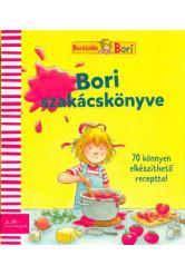 Bori szakácskönyve - 70 könnyen elkészíthető recepttel