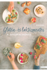 Glutén- és laktózmentes alapszakácskönyv