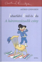 Juharfalvi Emil és Ida: A háromszázadik csíny
