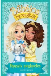 Bűbájos hercegnők 8. - Nyuszis meglepetés
