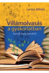 Villámolvasás a gyakorlatban - Tanulj meg tanulni!