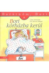 Bori kórházba kerül