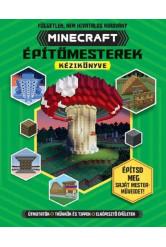 Minecraft építőmesterek kézikönyve - Építsd meg saját mesterművedet!