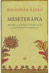 Meseterápia - Mesék a gyógyításban és a mindennapokban