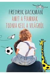 Amit a fiamnak tudnia kell a világról (e-könyv)