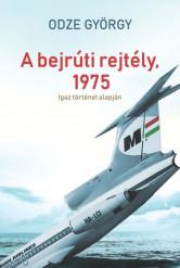 A bejrúti rejtély, 1975 (e-könyv)