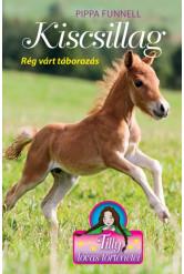 Kiscsillag - Rég várt táborozás - Tilly lovas történetei 5.