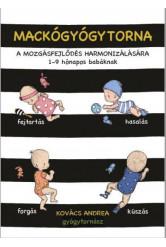Mackógyógytorna: A mozgásfejlődés harmonizálásásra
