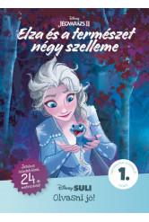 Jégvarázs II: Elza és a természet négy szelleme - Disney Suli Olvasni jó! 1. szint