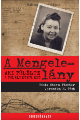 A Mengele-lány - Aki túlélte a túlélhetetlent (e-könyv)