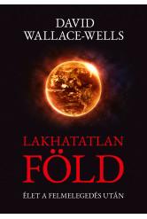 Lakhatatlan Föld - Élet a felmelegedés után (e-könyv)