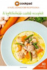 A legféltettebb családi receptek - Cookpad
