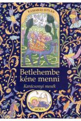 Betlehembe kéne menni