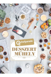 Chefparade - Desszertműhely