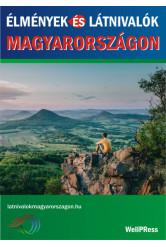 Élmények és látnivalók Magyarországon