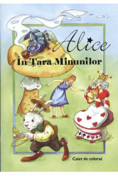 Alice in tara minunilor /Caiet de colorat - Alice csodaországban /román