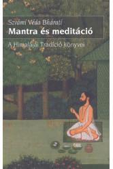 Mantra és meditáció /A himalájai tradíció könyvei
