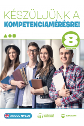 Készüljünk a kompetenciamérésre! Angol nyelv 8. évfolyam