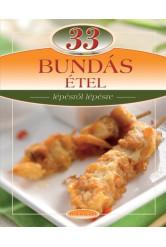 33 bundás étel /Lépésről lépésre