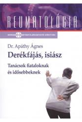 Derékfájás, isiász - Tanácsok fiataloknak és idősebbeknek /Reumatológia