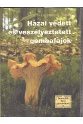 Ismerjük fel a gombákat! 3. /Hazai védett és veszélyeztetett gombafajok