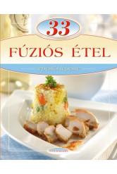 33 fúziós étel /Lépésről lépésre