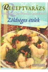 ZÖLDSÉGES ÉTELEK /RECEPTVARÁZS 13.