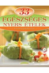33 egészséges nyers ételek /Enzimtáplálkozás